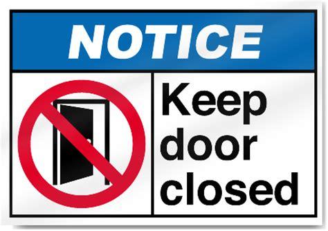 Keep Door Closed Sign by Keep Door Closed Notice Sign Ebay