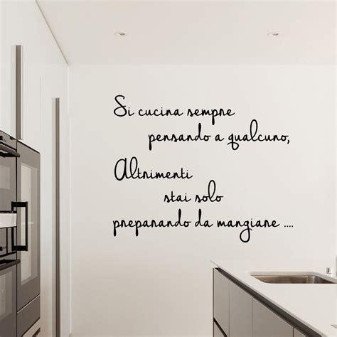 cucina a muro adesivi da parete si cucina sempre pensando a qualcuno
