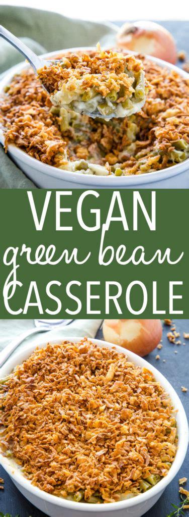 easy vegan green bean casserole  busy baker