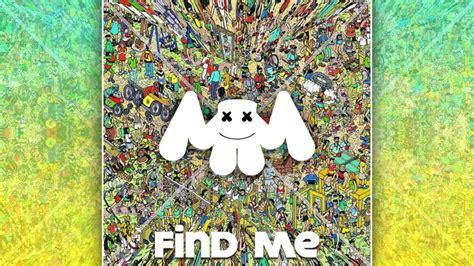 marshmello u and me marshmello find me youtube