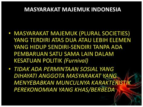 Masyarakat Indonesia struktur majemuk masyarakat indonesia