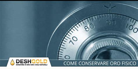 comprare oro fisico in come conservare oro fisico
