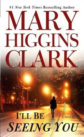 i ll be here books i ll be seeing you by higgins clark reviews