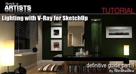 tutorial vray sketchup lighting nomeradona lighting with vray for sketchup