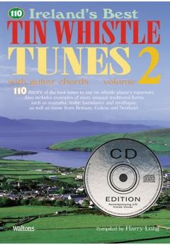 tunes on a whistle a derbyshire childhood books 110 ireland s best tin whistle tunes vol 2 cd edition