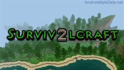 survivalcraft apk survivalcraft 2 android apk v2 0 2 0 mega
