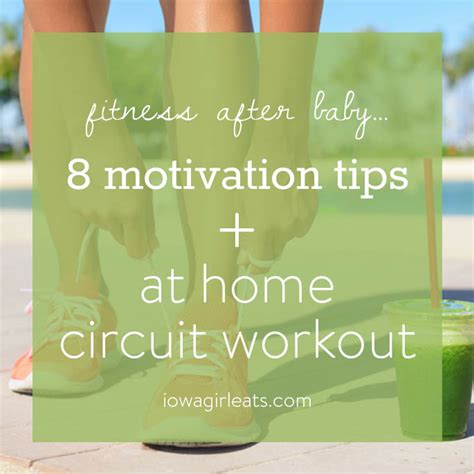 fitness after baby 8 ways to get motivated at home