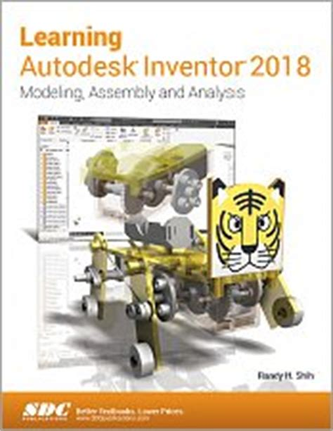 solidworks 2018 black book books learning autodesk inventor 2018 modeling assembly and