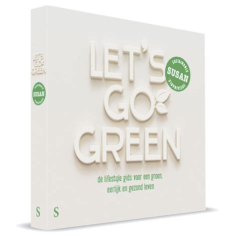 let s go green sustainable you