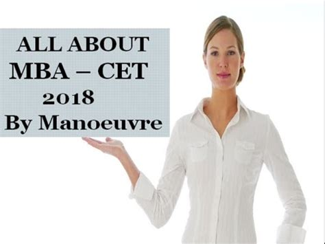 Mba Cet 2018 Date by All About Mba Cet 2018 By Manoeuvre