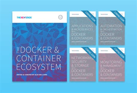 docker ecosystem tutorial ebook series the docker and container ecosystem the new