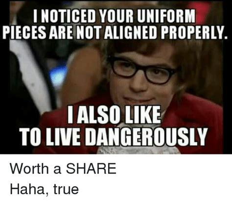 I Also Like To Live Dangerously Meme - 25 best memes about live dangerously live dangerously memes