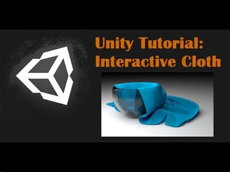 unity tutorial videos unity tutorial interactive cloth youtube