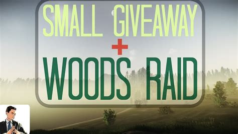 Escape From Tarkov Giveaway - escape from tarkov small giveaway closed woods raid youtube