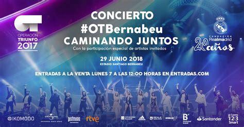 imagenes de entradas vip las entradas del concierto de ot en el bernab 233 u salen a la