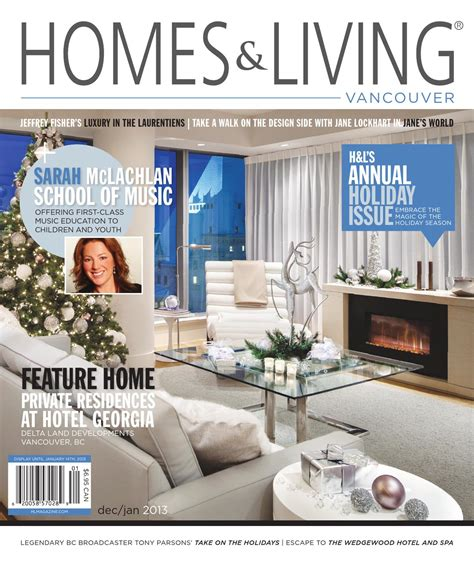 california homes winter by magazine issuu page modern homes living vancouver dec jan 2013 issue by homes
