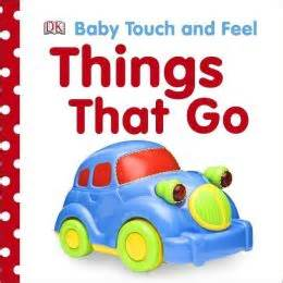My 123 Board Book With Touch And Feel Textures baby touch and feel things that go by dk publishing 9780756658410 board book barnes noble