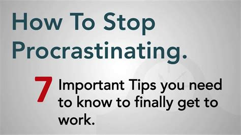 Tips To Keep From Procrastinating by How To Stop Procrastinating 7 Important Tips To Overcome