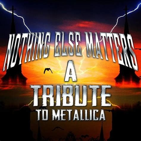 metallica nothing else matters mp3 download nothing else matters a tribute to metallica songs