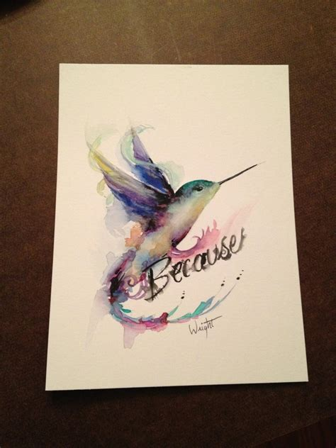 watercolor tattoo lettering watercolor hummingbird and because lettering design