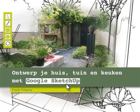 ontwerp je eigen huis en tuin bol ontwerp je huis tuin en keuken met google