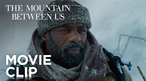 the mountain between us 1474606636 the mountain between us quot not going to die quot clip 20th century fox youtube