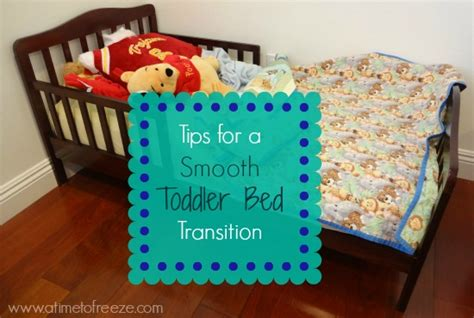 tips for a smooth toddler bed transition a time to freeze