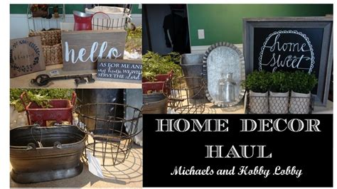 michaels home decor home decor haul farmhouse style michaels and hobby
