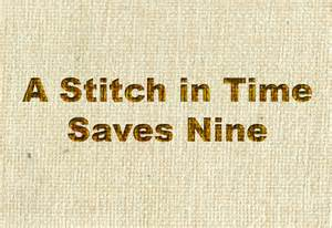 A Stitch In Time Saves Nine Essay by Article On A Stitch In The Time Saves Nine