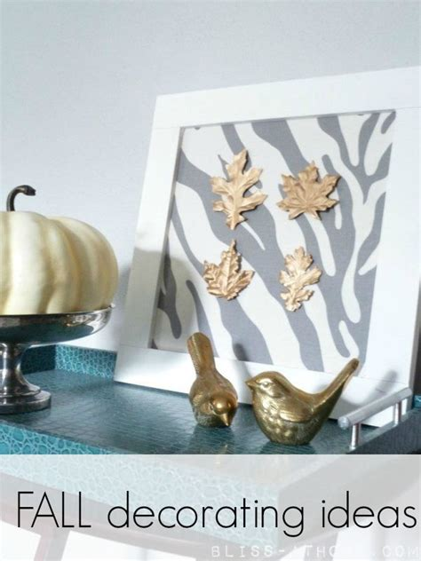 Easy Fall Decorating Ideas by Get Ready For Fall Easy Fall Decorating Ideas Bliss