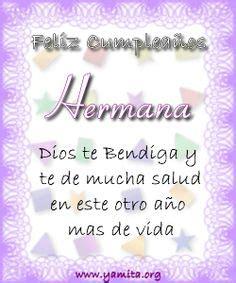imagenes de feliz cumpleaños hermana bella cumplea 241 os on pinterest happy birthday dios and