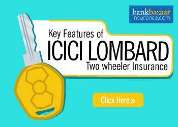 Compare Car Insurance Icici Lombard by Icici Lombard Bike Insurance Compare Buy 06