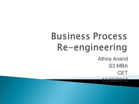 Mba Process Engineering by Business Process Re Engineering