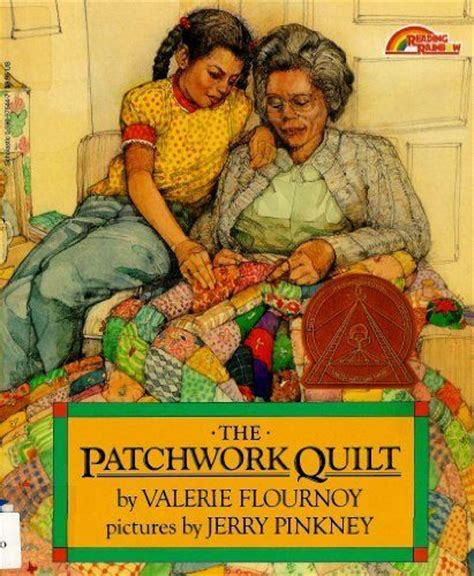 The Patchwork Quilt Book - the patchwork quilt by valerie flournoy for the future