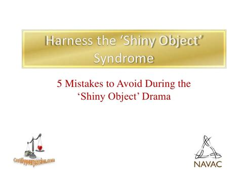 5 Mistakes To Avoid by 5 Mistakes To Avoid During Shiny Object Drama