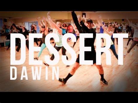 tutorial dance of dessert zumba 174 fitness choreography to dessert by dawin doovi