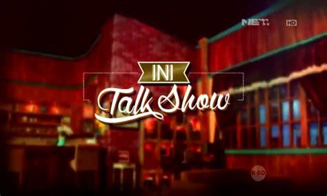 Ini Talk Show cara daftar jadi penonton ini talkshow net tv berita
