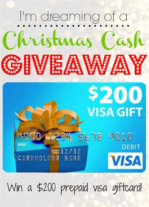 Cash For Visa Gift Card - i m dreaming of a christmas cash giveaway 200 visa gift card