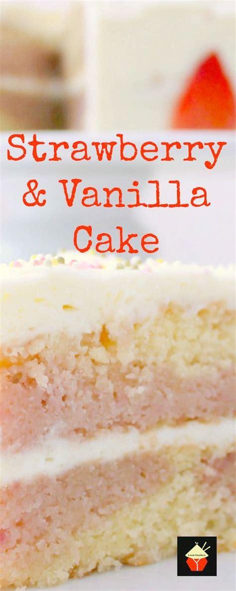 delicious moist vanilla cake recipe strawberry and vanilla cake a soft and moist cake