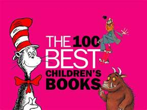 best picture book authors 100 best children s books a list of the best books