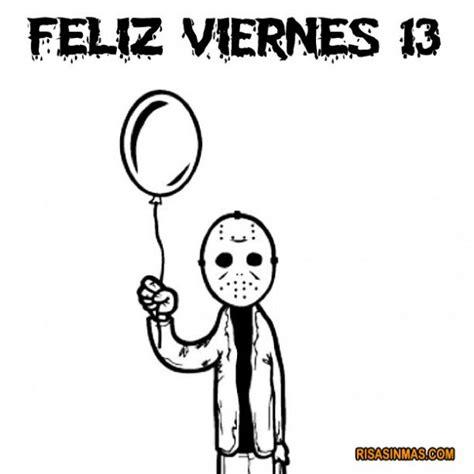 imagenes de terror viernes 13 161 feliz viernes 13