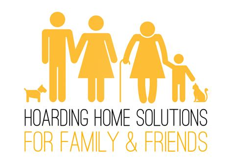 home hoarding solutions family and friends course