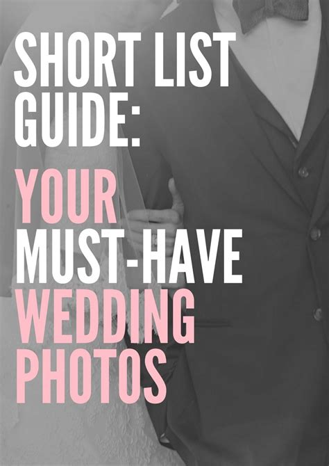 Must Wedding Photos by List Guide Your Must Wedding Photos