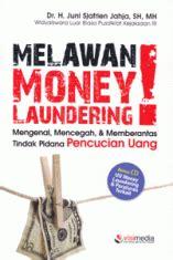 Buku Tindak Pidana Di Kuhp Berikut Uraiannya By Sianturi Sh melawan money laundering mengenal mencegah