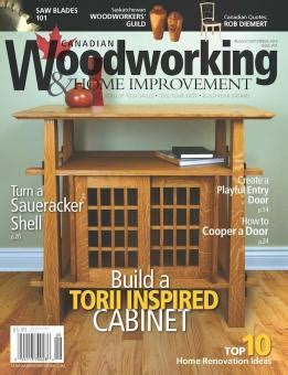 canadian woodworkers canadian woodworking home improvement 91 august