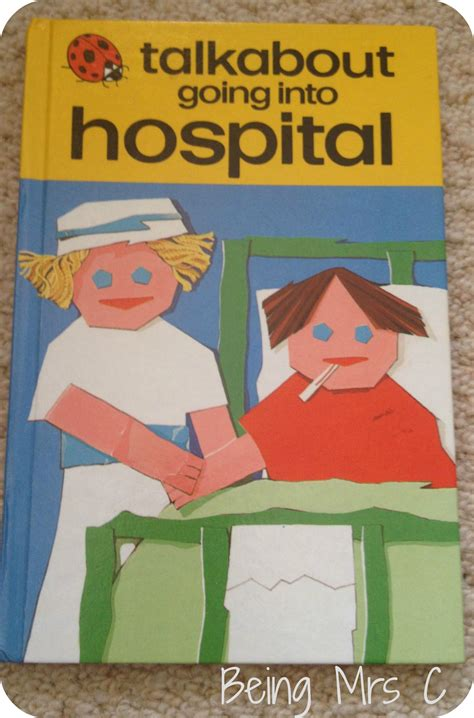 the hospital books ladybird tuesday talkabout going into hospital being mrs c