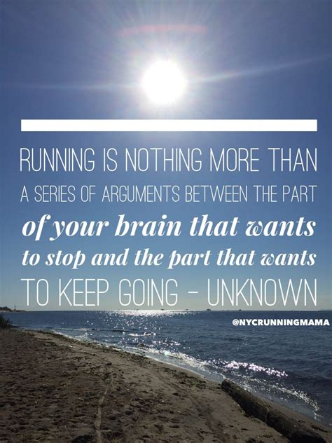Running Quotes 16 Running Quotes To Motivate You For Your Next Run