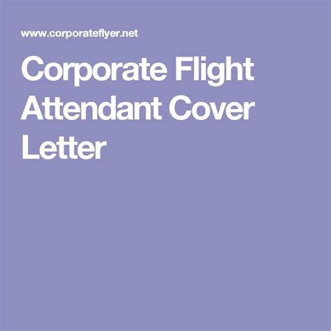 Corporate Flight Attendant Cover Letter by Corporate Flight Attendant Cover Letter Take Flight Attendant