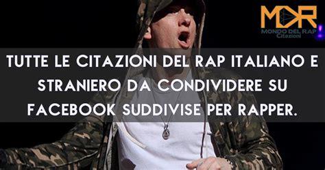 freestyle rap testi frasi rap citazioni e aforismi rap italiano e straniero