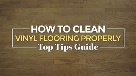 How to Clean Vinyl Flooring Properly ? Top Tips Guide